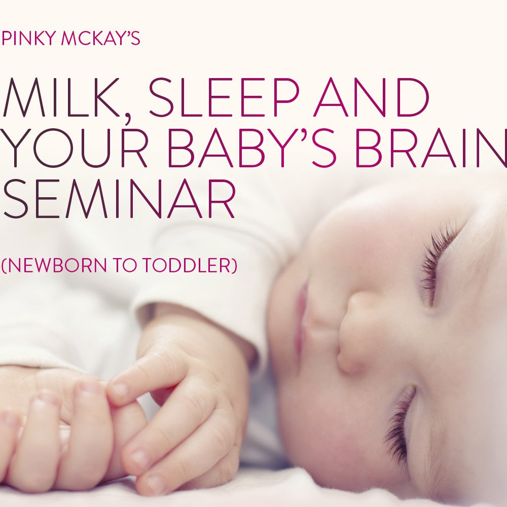 Milk, Sleep and Your Baby's Brain Melbourne Seminar Ticket - Adult